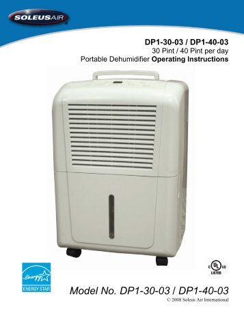 Soleus 30 & 50 Pint Dehumidifiers User Manual - AchooAllergy.com