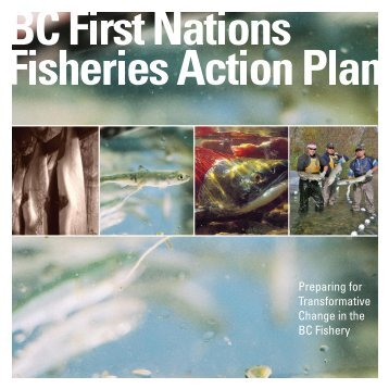 BC First Nations Fisheries Action Plan - from The First Nations Summit