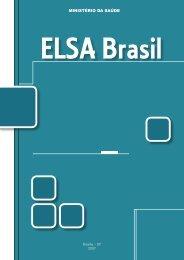 ELSA Brasil, 2007. - BVS Ministério da Saúde
