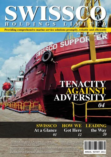 TenaciTy againsT adversiTy - Swissco Holdings Limited