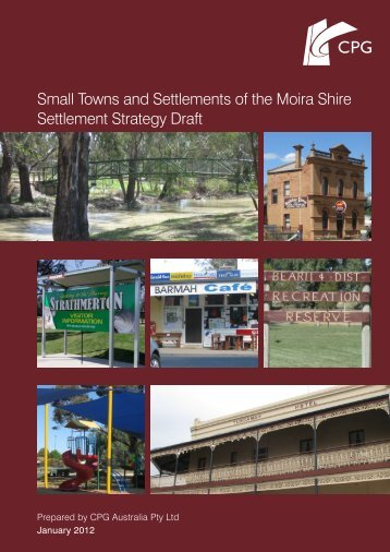 Small Towns and Settlements of the Moira Shire Settlement Strategy ...