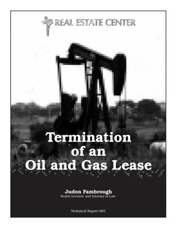 Termination of an Oil - Real Estate Center - Texas A&M University