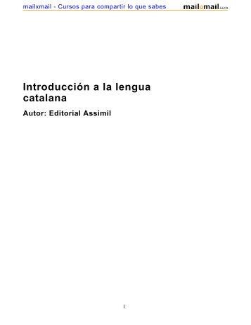Introducción a la lengua catalana Autor: Editorial Assimil - MailxMail