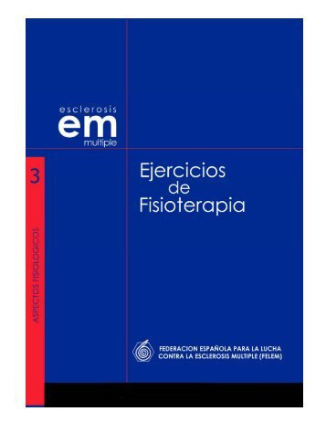 Ejercicios de Fisioterapia para personas con EM - Felem