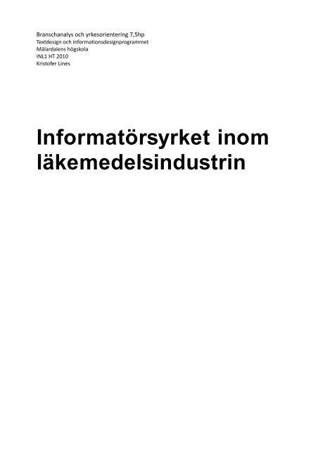 Textdesigner Informerar about Läkemedelsindustrin (2010) - Zoomin