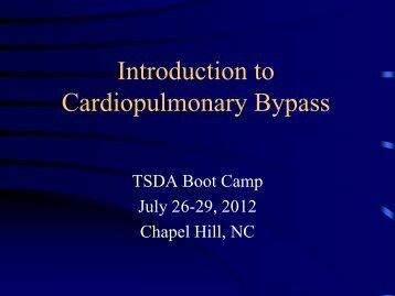 Introduction to Cardiopulmonary Bypass - TSDA