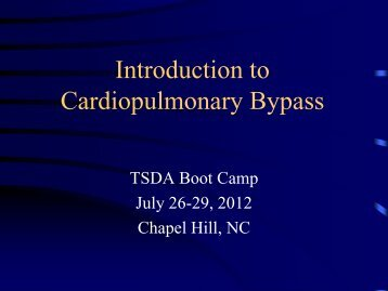 Introduction to Cardiopulmonary Bypass - TSDA
