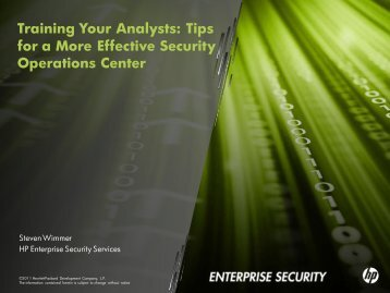 Training Your Analysts: Tips for a More Effective Security ... - ArcSight