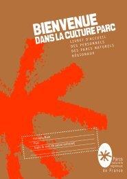 Bienvenue dans la culture Parcs- partie 1 - Fédération des Parcs ...