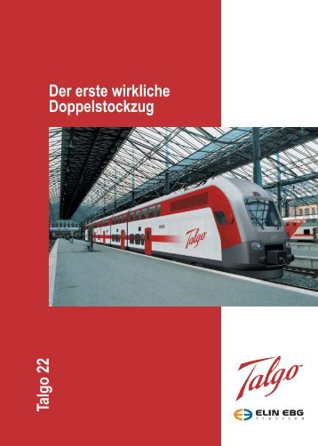 Talgo 22 Der erste wirkliche Doppelstockzug - Talgo Deutschland