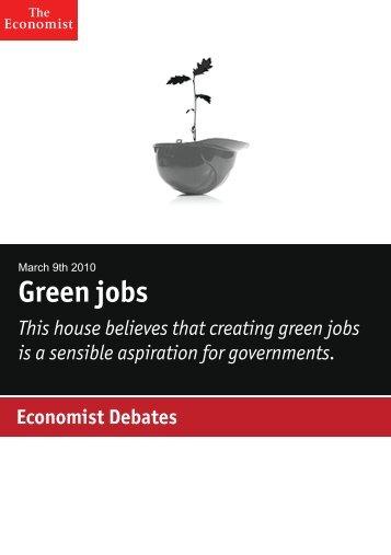 Economist Debate: Green jobs