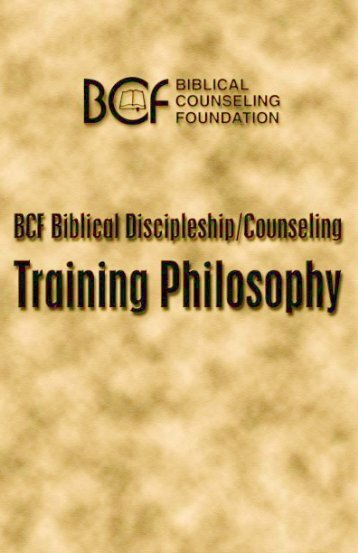Training Philosophy Brochure - Biblical Counseling Foundation