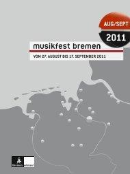 110704_MFB_Magazin 2011_Inh.indd - Musikfest Bremen