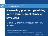 Measuring problem gambling in the longitudinal study of SWELOGS