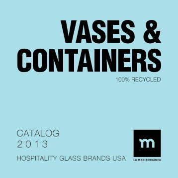 La Mediterranéa Vases & Containers Made-to-order