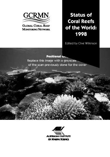 Status of Coral Reefs of the World: 1998