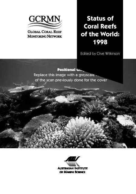 Status Of Coral Reefs Of The World 1998