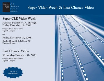 Super Video Week & Last Chance Video - Oregon State Bar CLE ...