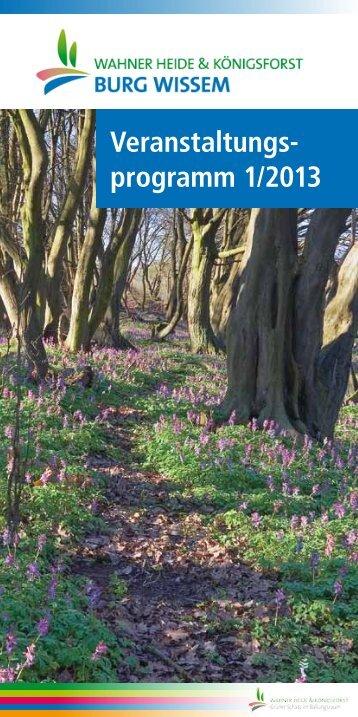 Veranstaltungs- programm 1/2013 - Forum Wahner Heide / Königsforst