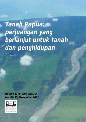 Tanah Papua: perjuangan yang berlanjut untuk tanah dan ...