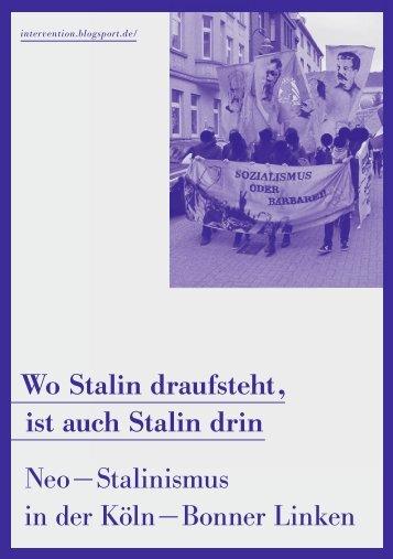 Wo Stalin draufsteht , ist auch Stalin drin Neo − Stalinismus in der ...