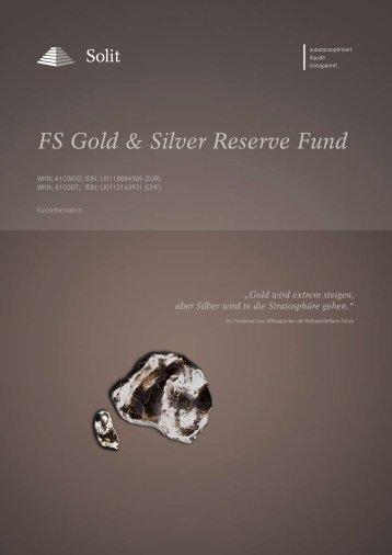 FS Gold & Silver Reserve Fund