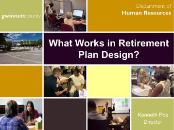 What Works in Retirement Plan Design - Kenneth Poe