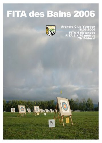 Livret de Fêtes FITA 2006 - A5 - Archer-club d'Yverdon