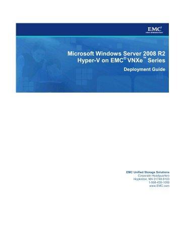 Microsoft Windows Server 2008 R2 Hyper-V on EMC Vnxe Series