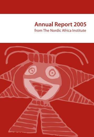 Annual Report 2005 - Nordic Africa Institute