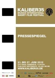 PRESSESPIEGEL - KALIBER35 Munich Int'l Short Film Festival
