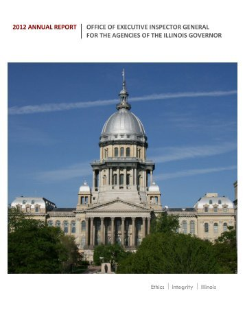 2012 annual report office of executive inspector ... - State of Illinois
