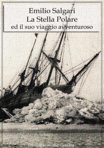 """""""La Stella Polare ed il suo viaggio avventuroso"""" di Emilio Salgari"""