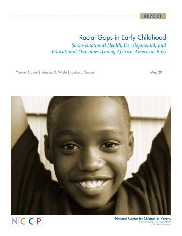 Racial Gaps in Early Childhood - National Center for Children in ...