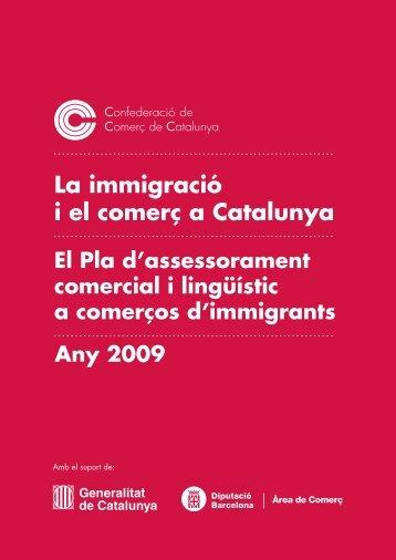 La immigració i el comerç a Catalunya. El Pla d - Confederació de ...
