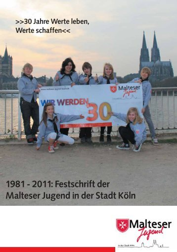 Festschrift der Kölner Malteser Jugend - Erzbistum Köln