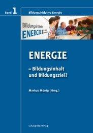 ENERGIE – Bildungsinhalt und Bildungsziel? - Bildungsinitiative ...