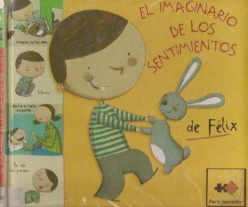 El-Imaginario-De-Los-Sentimientos-De-Felix