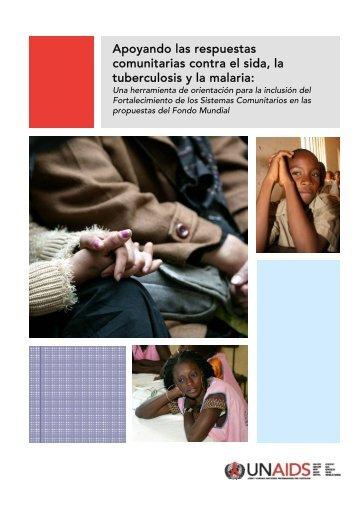Apoyando las respuestas comunitarias contra el sida, la ... - unaids