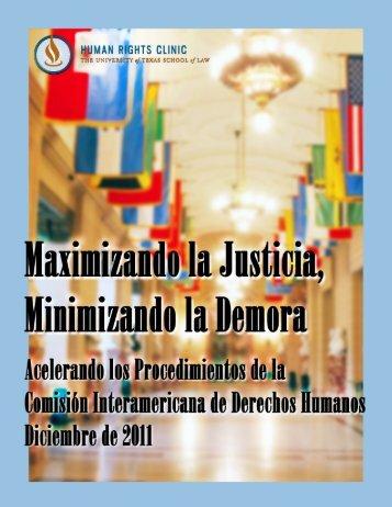 Maximizando la Justicia, Minimizando la Demora: Acelerando los ...