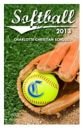 2013 Softball Media Guide - Charlotte Christian School