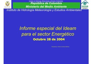 Informe especial del Ideam para el sector Energético - Upme