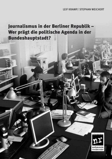 Journalismus in der Berliner Republik - Netzwerk Recherche