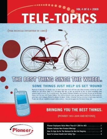 Tele-Topics - 2009 - Vol 4 of 6.pdf - Pioneer Telephone Cooperative ...