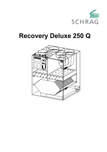 Recovery Deluxe 250 Q