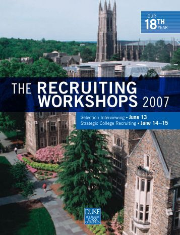 The recruiting workshops 2007 - Duke University's Fuqua School of ...