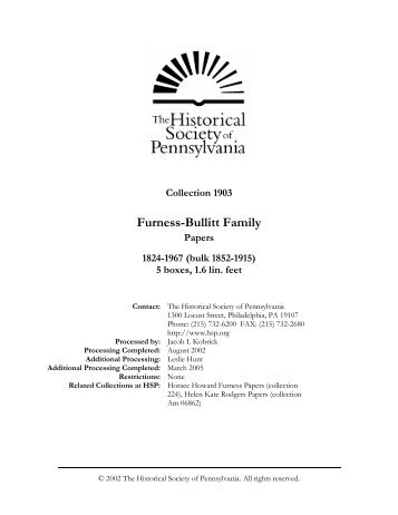Furness-Bullitt Family Papers - Historical Society of Pennsylvania