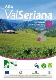 La DoSSANA E La VAL DEL RISo - Comunità Montana Valle Seriana