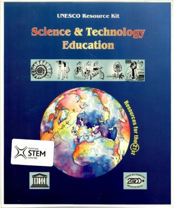 UNESCO resource kit - science and technology educa...