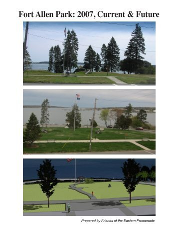 Fort Allen Park Project Overview - Friends of the Eastern Promenade
